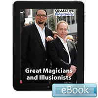 Collective Biographies: Great Magicians and Illusionists eBook