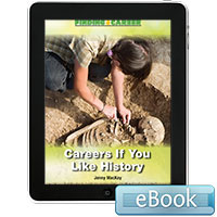 Finding a Career: Careers If You Like History eBook