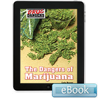 Drug Dangers: The Dangers of Marijuana eBook