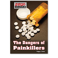 Drug Dangers: The Dangers of Painkillers