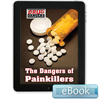 Drug Dangers: The Dangers of Painkillers eBook