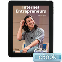 Collective Biographies: Internet Entrepreneurs eBook