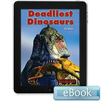 Deadliest Predators: Deadliest Dinosaurs eBook
