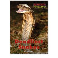 Deadliest Predators: Deadliest Snakes