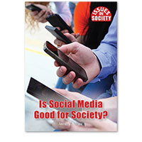 Issues in Society: Is Social Media Good for Society?