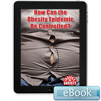 Issues in Society: How Can the Obesity Epidemic Be Controlled? Ebook