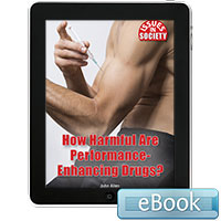 Issues in Society: How Harmful Are Performance-Enhancing Drugs? Ebook