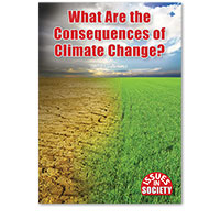 Issues in Society: What Are the Consequences of Climate Change?