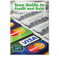 Teen Guide to Finances: Teen Guide to Credit and Debt