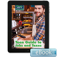 Teen Guide to Finances: Teen Guide to Jobs and Taxes eBook