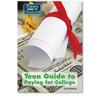 Teen Guide to Finance: Teen Guide to Paying for College