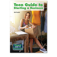 Teen Guide to Finances: Teen Guide to Starting a Business