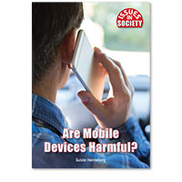 Issues in Society: Are Mobile Devices Harmful?