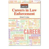Exploring Careers: Careers in Law Enforcement
