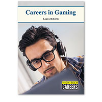High-Tech Careers: Careers in Gaming