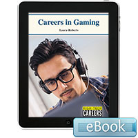 High-Tech Careers: Careers in Gaming eBook