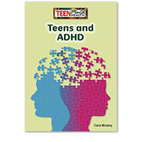 Teen Mental Health: Teens and ADHD