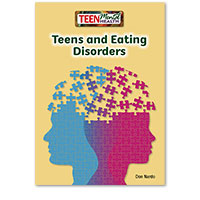 Teen Mental Health: Teens and Eating Disorders