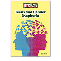 Teen Mental Health: Teens and Gender Dysphoria
