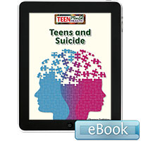 Teen Mental Health: Teens and Suicide eBook