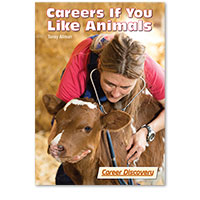 Career Discovery: Careers If You Like Animals