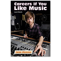 Career Discovery: Careers If You Like Music