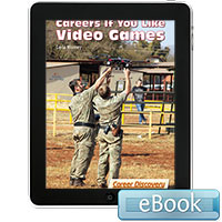 Careers If You Like Video Games - eBook