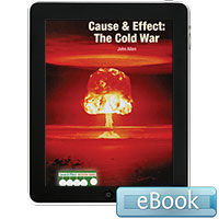 Cause & Effect: The Cold War - eBook