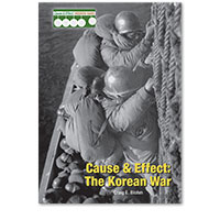 Cause & Effect: Modern Wars: Cause & Effect: The Korean War