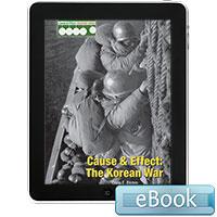 Cause & Effect: The Korean War - eBook