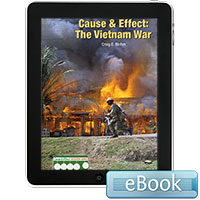 Cause & Effect: The Vietnam War - eBook