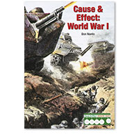 Cause & Effect: Modern Wars: Cause & Effect: World War I