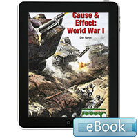 Cause & Effect: World War I - eBook
