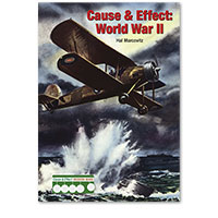 Cause & Effect: Modern Wars: Cause & Effect: World War II