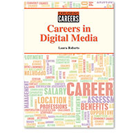 Exploring Careers: Careers in Digital Media