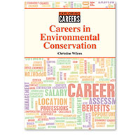 Exploring Careers: Careers in Environmental Conservation