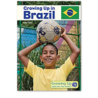 Growing Up Around the World: Growing Up in Brazil