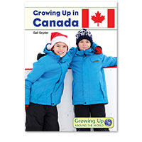 Growing Up Around the World: Growing Up in Canada
