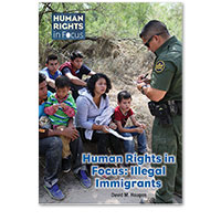 Human Rights in Focus: Illegal Immigrants