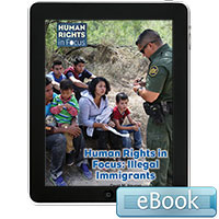 Human Rights in Focus: Illegal Immigrants - eBook