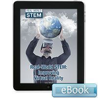 Real-World STEM: Improving Virtual Reality - eBook
