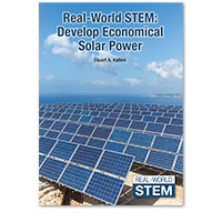 Real-World STEM: Develop Economical Solar Power