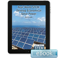 Real-World STEM: Develop Economical Solar Power - eBook