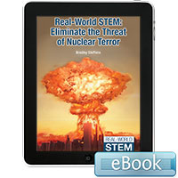 Real-World STEM: Eliminate the Threat of Nuclear Terror - eBook