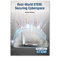Real-World STEM: Securing Cyberspace