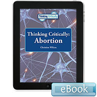 Thinking Critically: Abortion - eBook