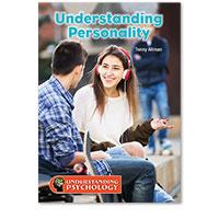 Understanding Psychology: Understanding Personality