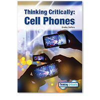 Thinking Critically: Cell Phones