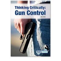 Thinking Critically: Gun Control
