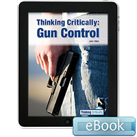 Thinking Critically: Gun Control - eBook